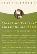 Christian Writers' Market Guide 2003 Paperback
