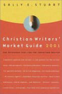 Christian Writers' Market Guide 2001 Paperback