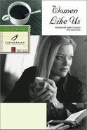 Women Like Us: Wisdom For Today's Issues (Fisherman Bible Studyguide Series) Paperback