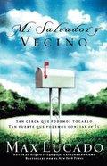 Mi Salvador Y Vecino (Next Door Saviour)