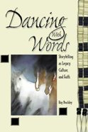 Dancing With Words Paperback