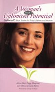 A Woman's Unlimited Potential (#01 in Unlimited Bible Studies Series) Paperback