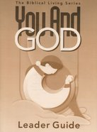You and God (Leader's Guide) Paperback
