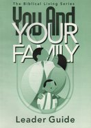 You and Your Family (Leader's Guide) Paperback