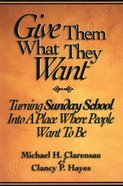 Give Them What They Want Paperback