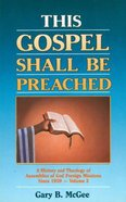 This Gospel Shall Be Preached (Vol 2) Paperback