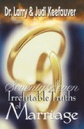 77 Irrefutable Truths of Marriage Paperback