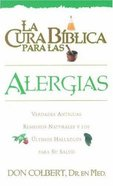 Cura Biblica Para Las Alergias (Bible Cure For Allergies) (Bible Cure Series)