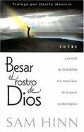 Besar El Rostro De Dios (Kissing The Face Of God) Paperback