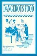 Dangerous Food 1 Corinthians 8-10 in Its Context Paperback