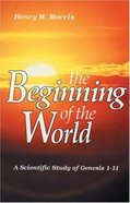 The Beginning of the World