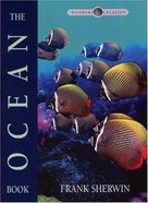 The Ocean Book (Wonders Of Creation Series) eBook