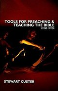 Tools For Teaching and Preaching the Bible Paperback