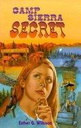Camp Sierra Secret