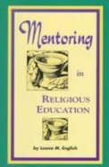 Mentoring in Religious Education Paperback