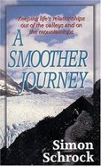 A Smoother Journey Paperback