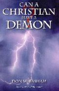 Can a Christian Have a Demon? Paperback