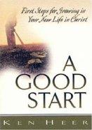 A Good Start (Good Start Series) Booklet