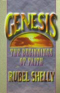 Genesis: The Beginnings of Faith Paperback