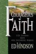 Courageous Faith Hardback