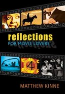 Reflections For Movie Lovers Paperback