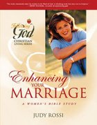 Enhancing Your Marriage (Following God: Christian Living Series) Paperback