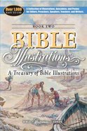 A Treasury of Bible Illustrations (#02 in Bible Illustrations Series) Paperback