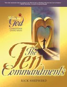 The Ten Commandments (Following God: Christian Living Series) Paperback