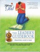 Praying God's Way (Leader's Guide) (Following God: Discipleship Series) Paperback