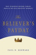 The Believer's Payday Paperback