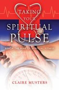 Taking Your Spiritual Pulse Paperback