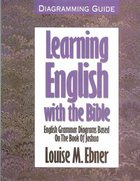 Learning English With the Bible (Diagramming Guide) Paperback