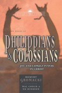 The Books of Philippians & Colossians (21st Century Biblical Commentary Series)