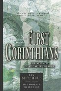 Book of First Corinthians: Christianity in a Hostile Culture (21st Century Biblical Commentary Series)