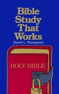 Bible Study That Works Paperback