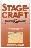 Stagecraft For Christmas and Easter Plays