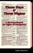 Three Days and Three Nights Reconsidered Paperback