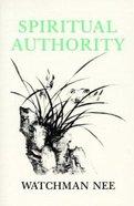 Spiritual Authority Paperback