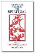 Journeying Towards the Spiritual Paperback