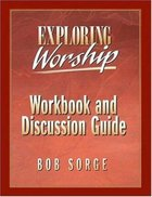 Exploring Worship (Workbook)