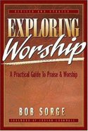Exploring Worship (Teacher's Book) Paperback