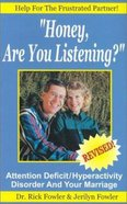 Honey, Are You Listening? Paperback