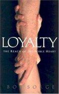 Loyalty Paperback