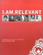I Am Relevant Paperback