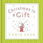 Christmas is a Gift Hardback