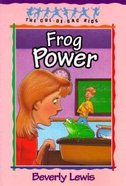 Frog Power (#05 in Cul-de-sac Kids Series) Paperback