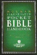 Holman Illustrated Pocket Bible Handbook Paperback