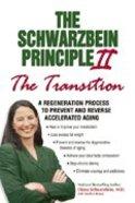 "The Schwarzbein Principle II, ""Transition"" eBook"