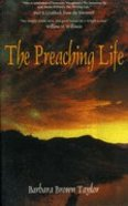 The Preaching Life Paperback