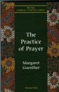 The Practice of Prayer Paperback